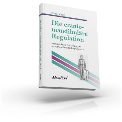 Die craniomandibuläre Regulation